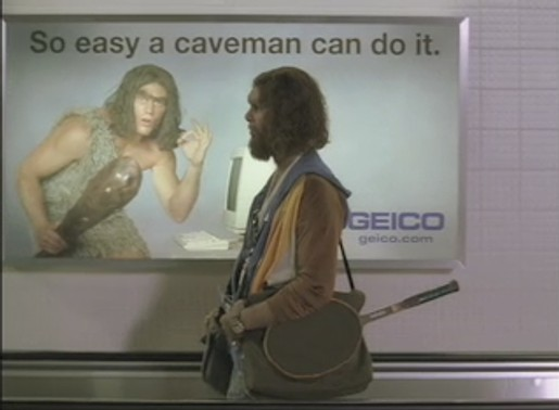 So easy a caveman could do it